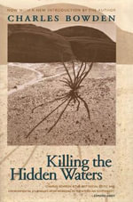 Killing the Hidden Waters - Charles Bowden
