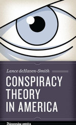 Conspiracy Theory in America - Lance deHaven-Smith