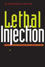 Lethal Injection : Capital Punishment in Texas during the Modern Era - Jon Sorensen