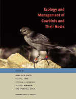Ecology and Management of Cowbirds and Their Hosts : Studies in the Conservation of North American Passerine Birds