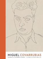 Miguel Covarrubias : Drawing a Cosmopolitan Line - Georgia O'Keeffe Museum