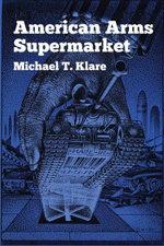 American Arms Supermarket - Michael T. Klare