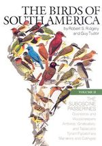 The Birds of South America : Vol. II, The Suboscine Passerines - Robert S. Ridgely