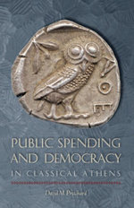 Public Spending and Democracy in Classical Athens - David M. Pritchard