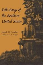 Folk-Songs of the Southern United States - Josiah H Combs