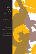 Science in Latin America : A History