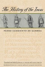 The History of the Incas - Pedro Sarmiento de Gamboa