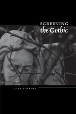 Screening the Gothic - Lisa Hopkins