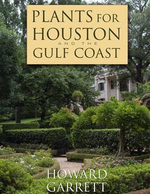 Plants for Houston and the Gulf Coast - Howard Garrett