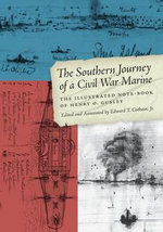 The Southern Journey of a Civil War Marine : The Illustrated Note-Book of Henry O. Gusley
