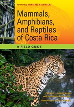 Mammals, Amphibians, and Reptiles of Costa Rica : A Field Guide - Carrol L. Henderson
