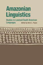 Amazonian Linguistics : Studies in Lowland South American Languages