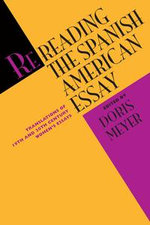 Rereading the Spanish American Essay : Translations of 19th and 20th Century Women's Essays