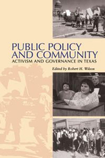 Public Policy and Community : Activism and Governance in Texas
