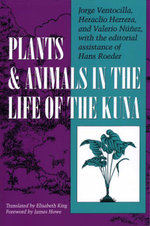 Plants and Animals in the Life of the Kuna - Jorge Ventocilla