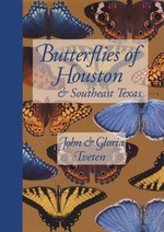 Butterflies of Houston and Southeast Texas - John Tveten