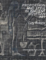 Proportion and Style in Ancient Egyptian Art - Gay Robins