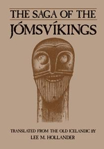 Saga of the Jomsvikings : Translated from the Old Icelandic - Lee M. Hollander