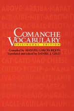 Comanche Vocabulary : Trilingual Edition - Daniel J. Gelo