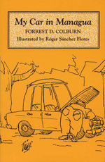 My Car in Managua - Forrest D. Colburn