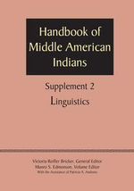 Supplement to the Handbook of Middle American Indians, Volume 2 : Linguistics