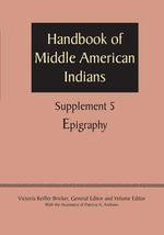 Supplement to the Handbook of Middle American Indians, Volume 5 : Epigraphy