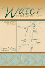 Water in the Middle East : A Geography of Peace