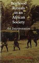 Boyhood Rituals in an African Society : An Interpretation - Simon Ottenberg
