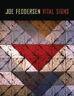 Joe Feddersen : Vital Signs - Rebecca J. Dobkins
