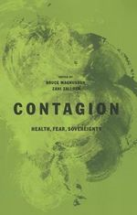 Contagion : Health, Fear, Sovereignty