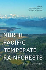 North Pacific Temperate Rainforests : Ecology and Conservation