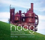 The Landscape Architecture of Richard Haag : From Modern Space to Urban Ecological Design - Thaeisa Way