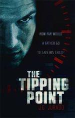 The Tipping Point - Juan Gomez-Jurado