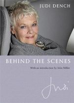 Behind the Scenes - Dame Judi Dench