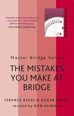 The Mistakes You Make At Bridge - Terence Reese