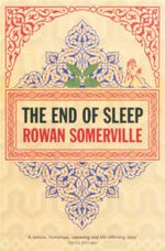 The End of Sleep - Rowan Somerville
