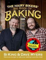The Hairy Bikers' Big Book of Baking - Hairy Bikers