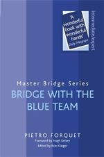 Bridge with the Blue Team : Master Bridge - Pietro Forquet