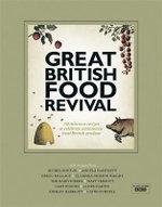 The Great British Food Revival : Blanche Vaughan, Michel Roux Jr, Angela Hartnett, Gregg Wallace, Clarissa Dickson Wright, Hairy Bikers - Blanch Vaughan