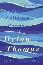 The Complete Poems of Dylan Thomas - Dylan Thomas
