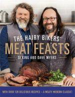 Hairy Bikers' Meat Feasts - Hairy Bikers