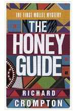 The Honey Guide - Richard Crompton