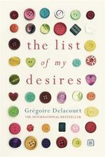 The List of My Desires - Gregoire Delacourt