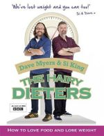 The Hairy Dieters : How to Love Food and Lose Weight - Hairy Bikers
