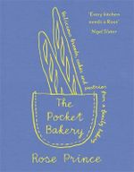 The Pocket Bakery - Rose Prince