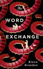 The Word Exchange - Alena Graedon
