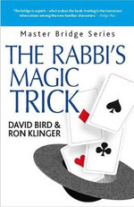 The Rabbi's Magic Trick : More Kosher Bridge - David Bird