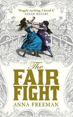 The Fair Fight - Anna Freeman
