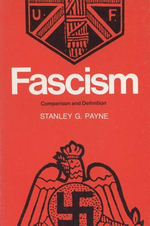 Fascism : Comparison and Definition - Stanley G. G. Payne
