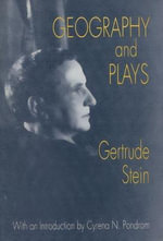 Geography and Plays - Gertrude Stein